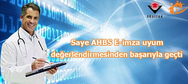 Saye AHBS E-imza uyum değerlendirmesinden başarıyla geçti