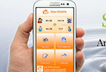Sâye Mobile İle Performansınız Artık Cebinizde
